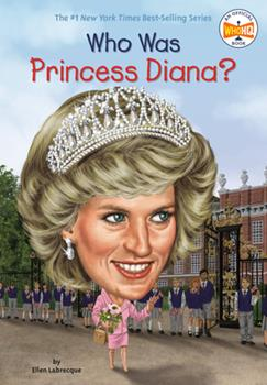 Who Was Princess Diana? - Book  of the Who Was/Is...?