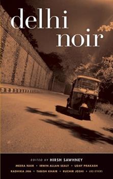 Delhi Noir - Book  of the Akashic noir
