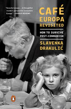 Paperback Caf? Europa Revisited : How to Survive Post-Communism Book