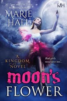 Moon's Flower - Book #1 of the Dark Princess Kingdom