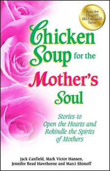 Chicken soup for the mother's soul 1558744606 Book Cover