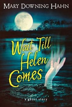 Paperback Wait Till Helen Comes: A Ghost Story Book