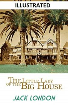 Paperback The Little Lady of the Big House Illustrated Book