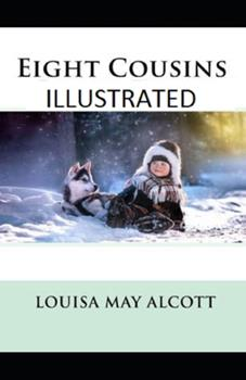 Paperback Eight Cousins Illustrated Book