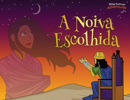 Paperback A noiva escolhida: As aventuras de Ester [Portuguese] Book