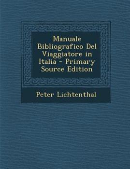 Paperback Manuale Bibliografico del Viaggiatore in Italia Book