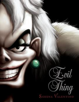 Evil Thing - Book #7 of the Villains