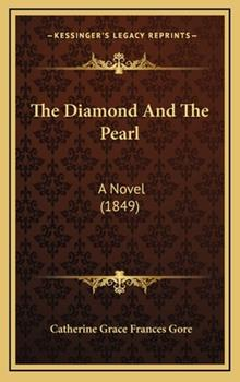 Hardcover The Diamond and the Pearl : A Novel (1849) Book