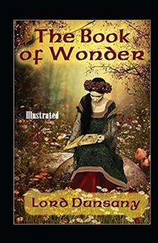 Paperback The Book of Wonder Illustrated Book