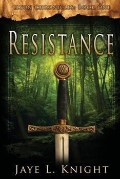 Resistance - Book #1 of the Ilyon Chronicles #0.6