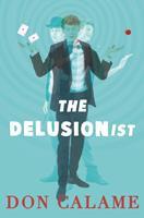 The Delusionist 0763696897 Book Cover