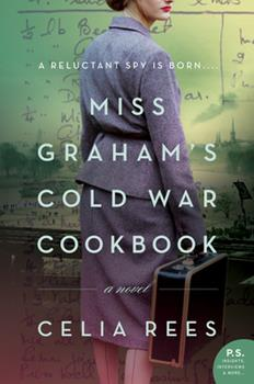 Miss Graham's Cold War Cookbook: A Novel 0062938010 Book Cover