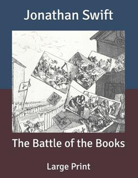 Paperback The Battle of the Books: Large Print [Large Print] Book