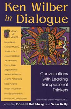 Ken Wilber in Dialogue: Conversations with Leading Transpersonal Thinkers 0835607666 Book Cover