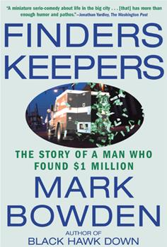 Finders Keepers: The Story of a Man Who Found $1 Million 087113859X Book Cover