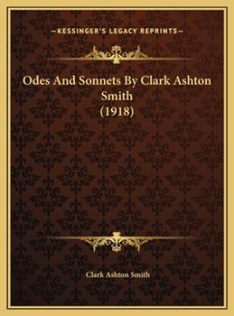 Hardcover Odes And Sonnets By Clark Ashton Smith (1918) Book