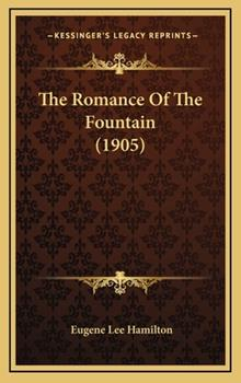 Hardcover The Romance of the Fountain Book