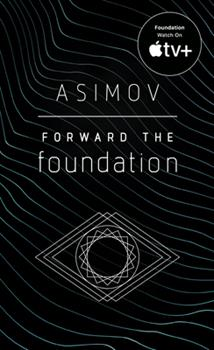 Forward the Foundation - Book #2 of the Foundation