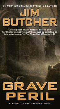 Grave Peril - Book #3 of the Dresden Files