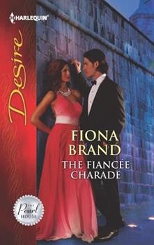 The Fiancée Charade (Mills & Boon Desire) 0373732511 Book Cover
