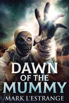 Paperback Dawn Of The Mummy [Large Print] Book
