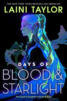 Days of Blood & Starlight 0316133981 Book Cover