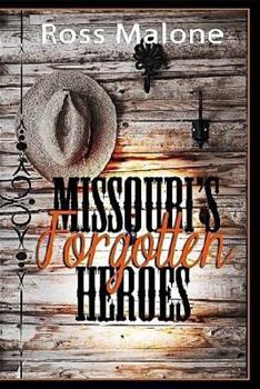 Paperback Missouri's Forgotten Heroes Book