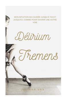 Paperback D?lirium Tremens [French] Book