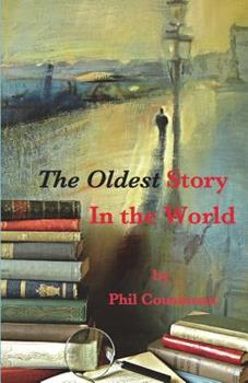 The Oldest Story In The World 0962654892 Book Cover