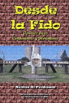 Paperback Desde la Fido [Spanish] Book