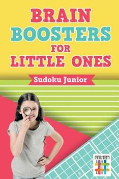 Paperback Brain Boosters for Little Ones - Sudoku Junior Book
