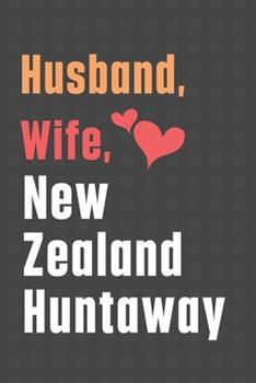 Paperback Husband, Wife, New Zealand Huntaway: For New Zealand Huntaway Dog Fans Book