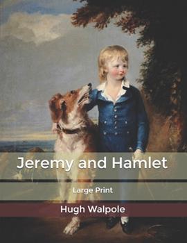 Paperback Jeremy and Hamlet: Large Print [Large Print] Book