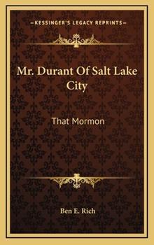 Hardcover Mr Durant of Salt Lake City : That Mormon Book