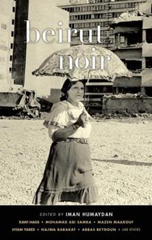 Beirut Noir - Book  of the Akashic noir