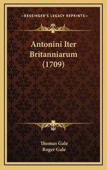 Hardcover Antonini Iter Britanniarum Book
