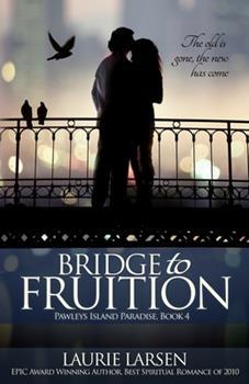 Bridge to Fruition - Book #4 of the Pawleys Island Paradise