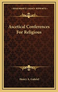 Hardcover Ascetical Conferences for Religious Book