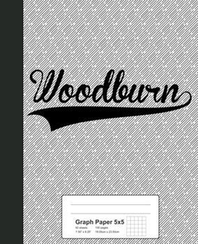 Paperback Graph Paper 5x5 : WOODBURN Notebook Book