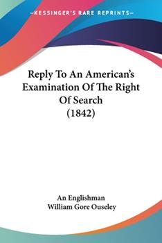 Paperback Reply to an American's Examination of the Right of Search Book