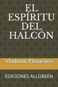 Paperback El Espiritu del Halc?n [Spanish] [Large Print] Book