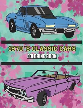 Paperback 1970's Classic Cars Coloring Book