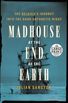 Paperback Madhouse at the End of the Earth [Large Print] Book