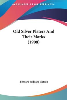 Hardcover Old Silver Platers and Their Marks Book