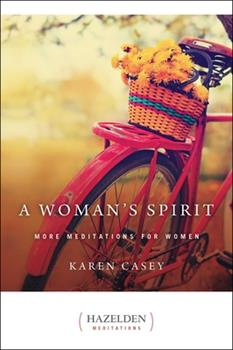 A Woman's Spirit: More Meditations from the Author of Each Day a New Beginning (Hazelden Meditations) 0894868691 Book Cover