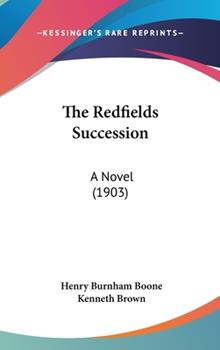 Hardcover The Redfields Succession : A Novel (1903) Book