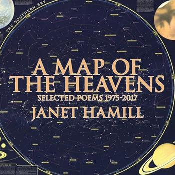 A Map of the Heavens: Selected Poems 1949966690 Book Cover