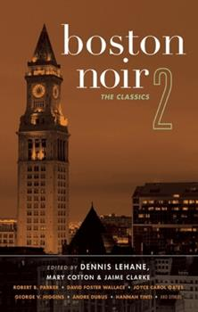 Boston Noir 2: The Classics - Book  of the Akashic noir