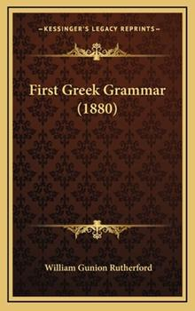 Hardcover First Greek Grammar (1880) Book