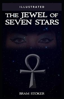 Paperback The Jewel of Seven Stars: Illustrated Book